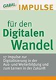 Expert Marketplace -  Michael Vaas  - Impulse für den Digitalen Wandel - 17 Impulse zur Digitalisierung in der Aus- und Weiterbildung und zum Lernen in der Zukunft