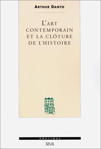 L'art contemporain et la clôture de l'histoire