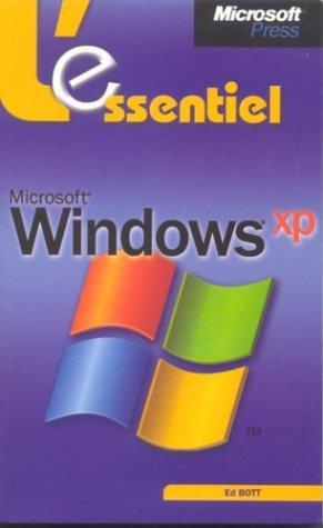 L`essentiel microsoft windows xp - ed. 1 - manuel utilisateur - francais