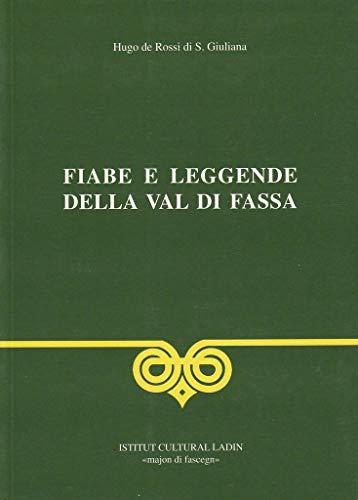 Fiabe e leggende della val di Fassa Ladin 9788886053426