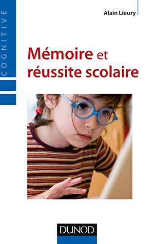 Mmoire et russite scolaire - 4me dition