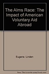 The Alms Race: The Impact of American Voluntary Aid Abroad