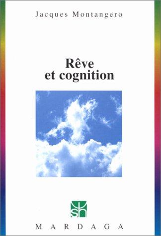 Rêve et cognition par Jacques Montangero