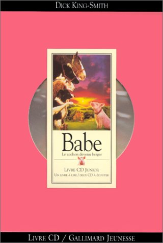 Babe : le cochon devenu berger / Dick King-Smith |