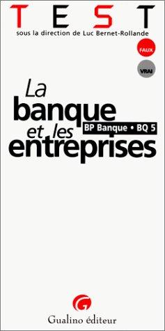 Test : la banque et les entreprises