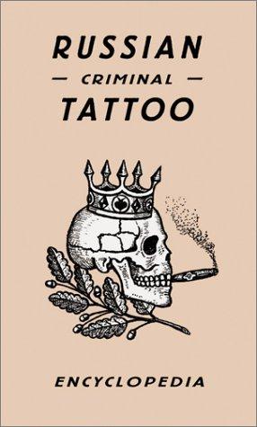 Russian Criminal Tattoo Encyclopaedia por Danzig Baldaev