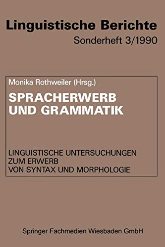 Spracherwerb und Grammatik (Linguistische Berichte Sonderhefte, Band 3)
