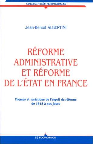 Réforme administrative et réforme de l'Etat en France