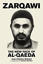 Zarqawi: The New Face Of Al-qaeda