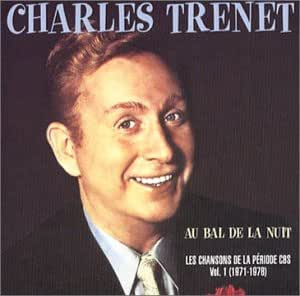 Au bal de la nuit - Les Chansons de la période CBS Vol.1