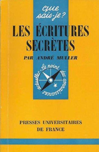 Les écritures secrètes - Le chiffre (cryptographie) - n° 116 de cette collection par Muller (André)