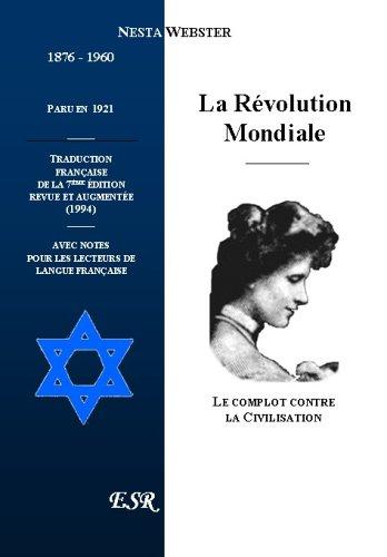 La Revolution Mondiale, Le Complot Contr...