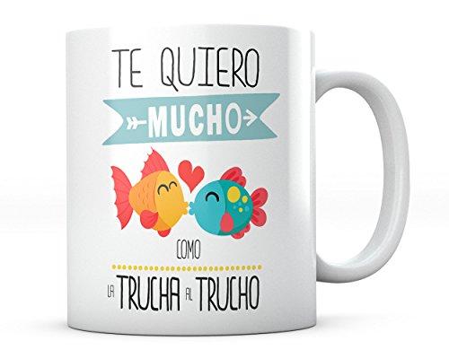 aa822804ce Taza Te Quiero Mucho Como La Trucha Al Trucho Regalo San Valentin Amor  Desayuno.
