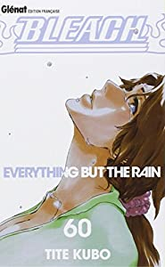 Bleach Edition simple Everything but the Rain