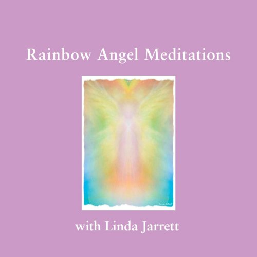 Rainbow Angel Meditations