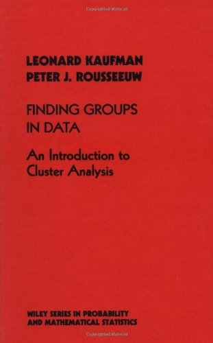 Finding Groups in Data: An Introduction to Cluster Analysis (Probability & Mathematical Statistics)