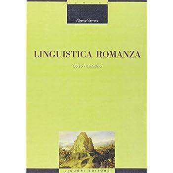 Linguistica Romanza. Corso Introduttivo