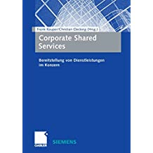 Corporate Shared Services: Bereitstellung von Dienstleistungen im Konzern