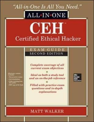 By Walker, Matt ( Author ) [ CEH Certified Ethical Hacker All-In-One Exam Guide By May-2014 Hardcover