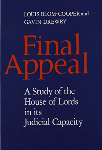 final-appeal-a-study-of-the-house-of-lords-in-its-judicial-capacity