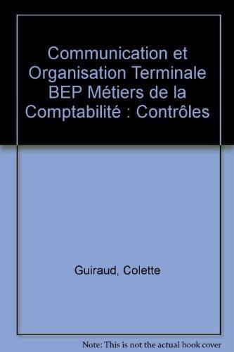Communication et Organisation Terminale BEP Métiers de la Comptabilité : Contrôles