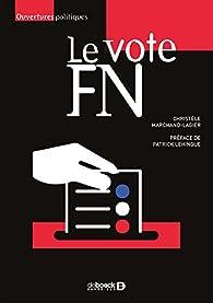 Le vote FN par Christèle Marchand