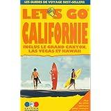 Let's Go Californie: Guide Pratique De Voyage : Grand Canyon, Las Vegas, Et Hawaii (Hors Collection)