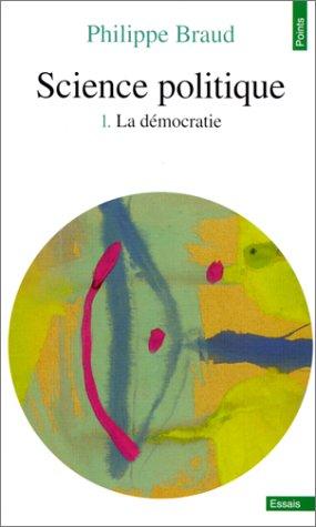 Science politique, tome 1 - La démocratie