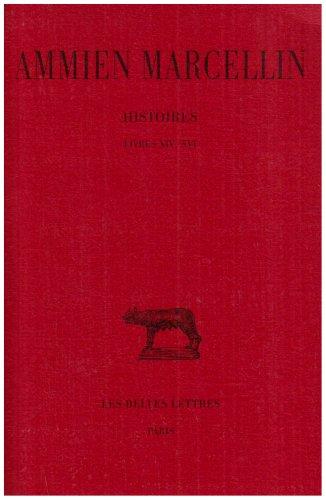 Histoires, tome 1, livres XIV-XVI