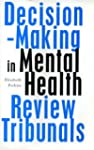 Decision Making by Mental Health Revi...
