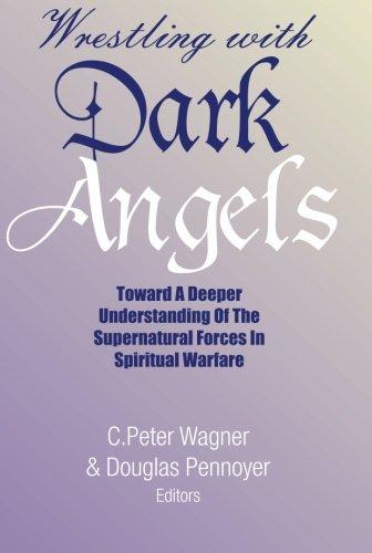 Wrestling with Dark Angels (Wrestling With Dark Angels)