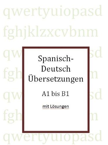 Spanisch-Deutsch Übersetzungen A1 bis B1 por JOSÉ R. GOMIS FUENTES