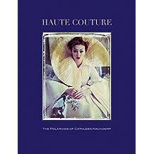 Haute Couture.The Polaroids of Cathleen Naundorf
