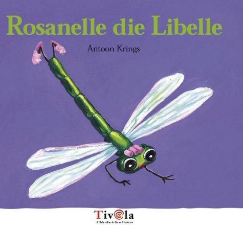 Rosanelle die Libelle