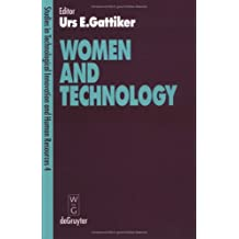 Women and Technology (Technological Innovation & Human Resources)