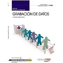 Manual Grabación de datos. Certificados de profesionalidad