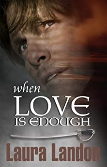 When Love is Enough (Brotherhood Series Book 1) by [Landon, Laura]