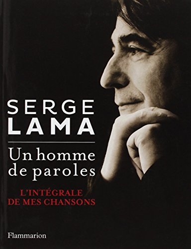 UN HOMME DE PAROLES by SERGE LAMA