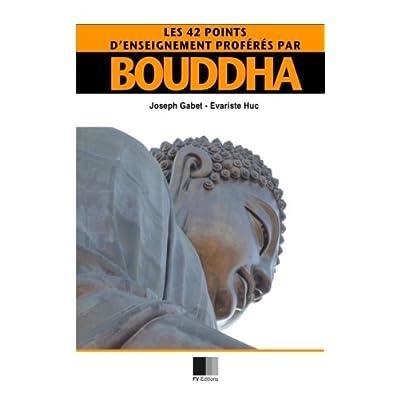 Les 42 points d'enseignement proférés par Bouddha