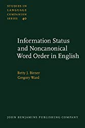 Information Status and Noncanonical Word Order in English (Studies in Language Companion Series)