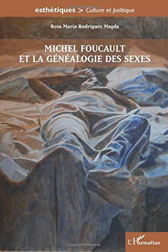 Michel Foucault et la généalogie des sexes