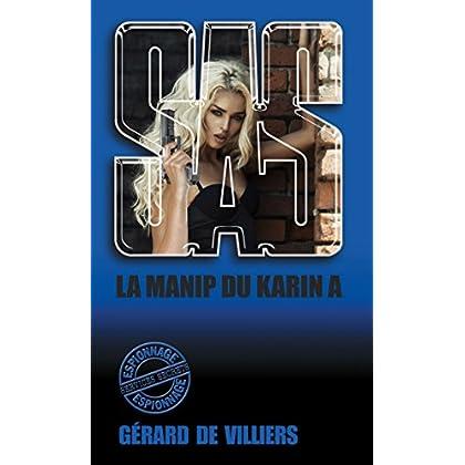 SAS 147 La manip du «Karin A»
