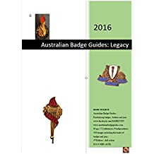 2016 Australian Badge Guides: Legacy: Australian Badge Guides - Fundraising Badges, Buttons and Pins (English Edition)