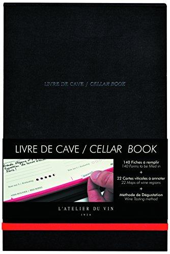 L'ATELIER DU VIN - Livre de Cave - 140 Fiches à Remplir - Méthode de Dégustation - Carte Viticole et Lexique du Vin
