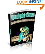 #8: Budgie Care:  A Complete Guide For Caring For Your Budgie