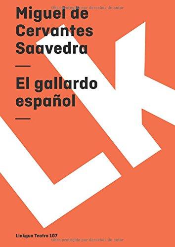 El gallardo español (Teatro) (Spanish Edition)