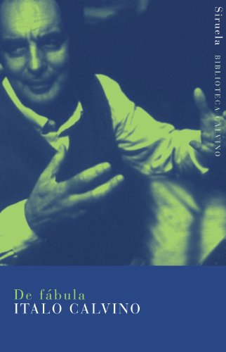 De fábula (Biblioteca Calvino) por Italo Calvino