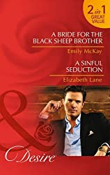 A Bride for the Black Sheep Brother: A Bride for the Black Sheep Brother / A Sinful Seduction (Mills & Boon Desire) by Emily McKay (16-May-2014) Paperback