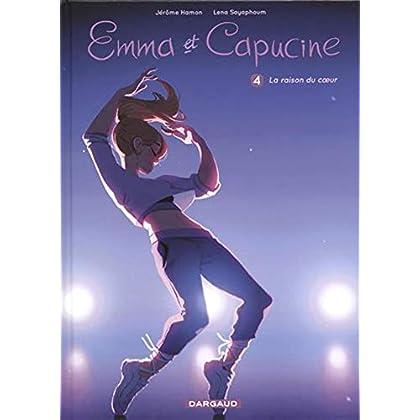 Emma et Capucine - tome 4 - La raison du coeur