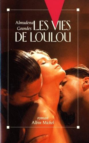Les vies de Loulou par (Broché - Apr 26, 1990)